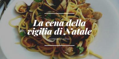 Food, #vivinapoli: la cena della vigilia