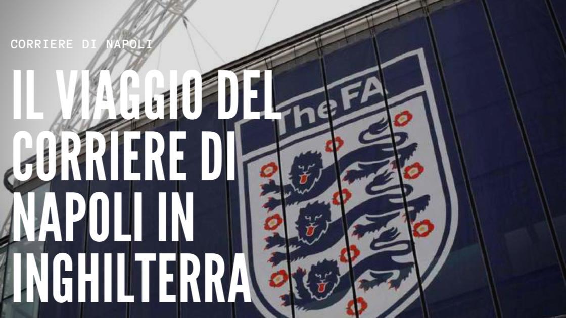 """#facetoface: il calcio inglese del """"Corriere di Napoli"""""""