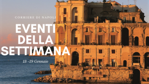 Eventi della settimana Napoli