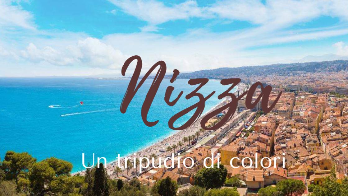 #sponsored MrViaggio Ponticelli: Nizza, un tripudio di colori!!!