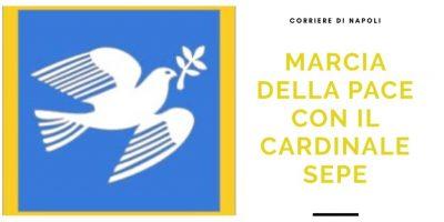 News: Marcia della Pace con il cardinale Sepe: «Napoli ha bisogno di speranza»