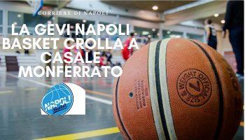 Sport, Basket: la Gevi Napoli crolla a Casale Monferrato!