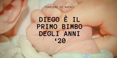 News: il primo bimbo napoletano degli anni '20 si chiama Diego!