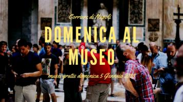#vivinapoli, Domenica al museo: musei gratis domenica 5 Gennaio 2020