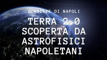 Scienza, Napoli: Terra 2.0 scoperta da astrofisici napoletani