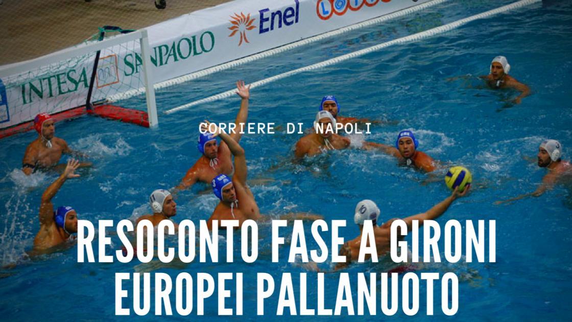 Sport, Pallanuoto, Resoconto della fase a gironi degli Europei di pallanuoto