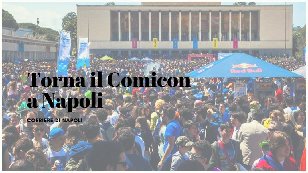 #vivinapoli: torna il Comicon con abbonamenti e family pack!
