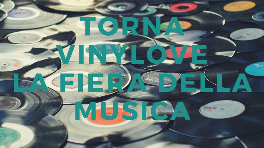 Musica: Vinylove La Fiera della Musica