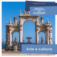 Arte&Cultura, Napoli: Finanziamento per l'illuminazione dei monumenti