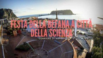 Scienza, Napoli: festa della Befana a Città della Scienza