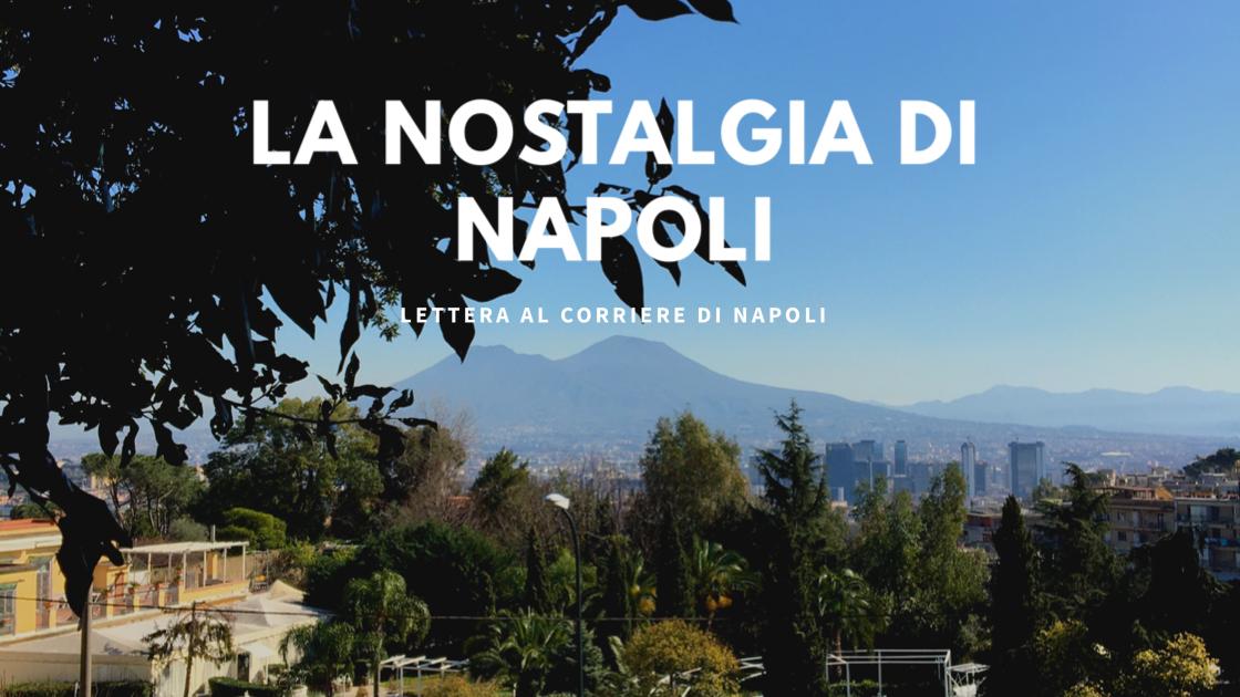 #vivinapoli, La nostalgia di Napoli