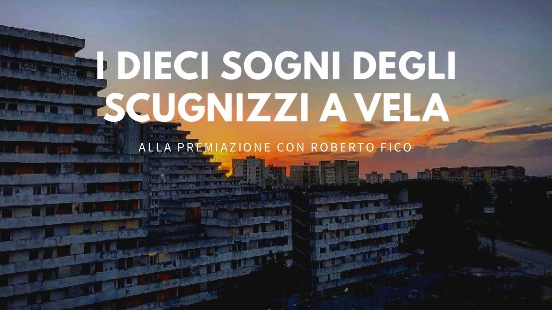 """#vivinapoli: Roberto Fico per """"Scugnizzi a Vela""""!"""
