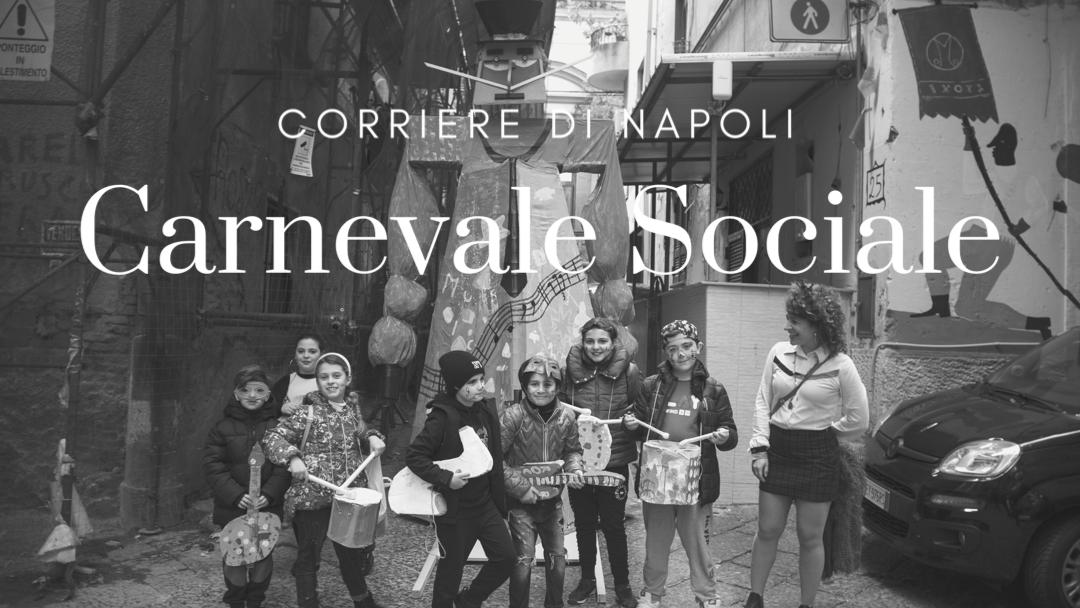 #vivinapoli: Carnevale Sociale ai Quartieri Spagnoli!