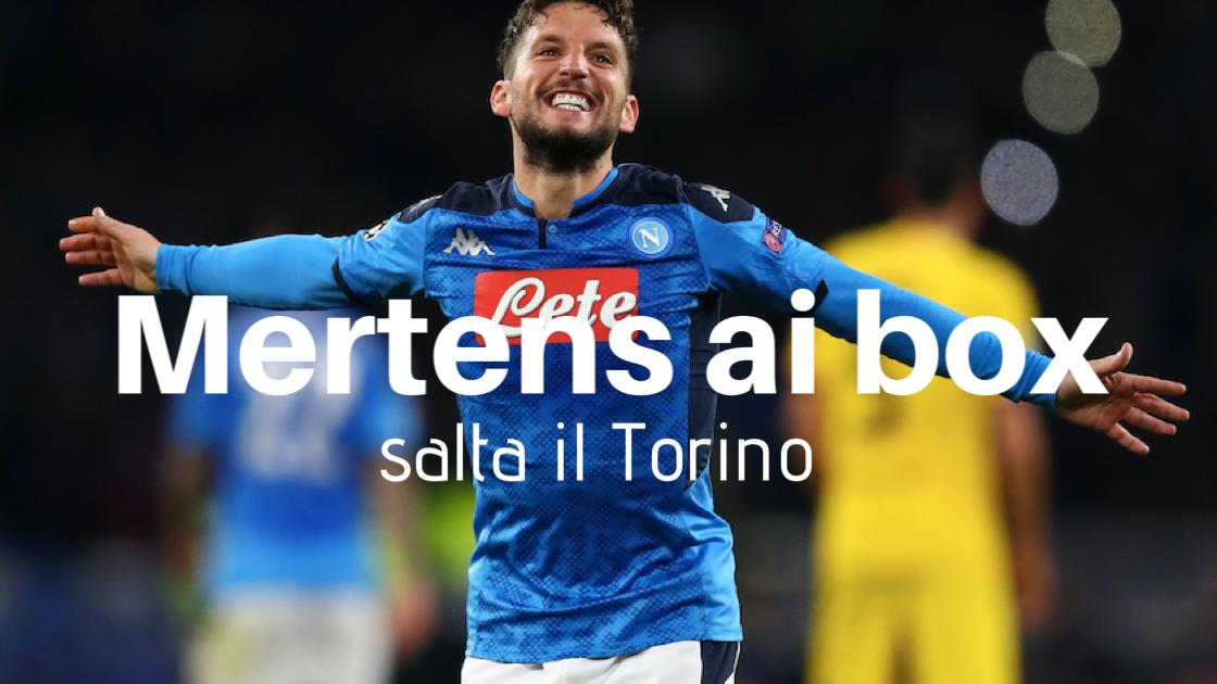 Calcio, Serie A 2019/20: Dries Mertens ai box. Salterà il Torino