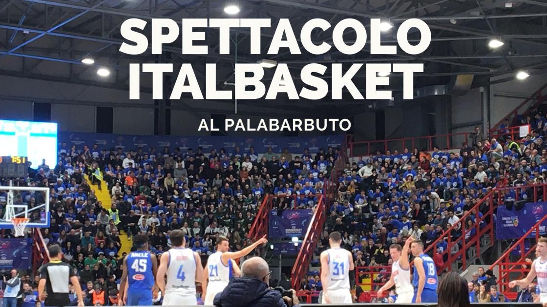 Sport, Basket: spettacolo Italia al PalaBarbuto!
