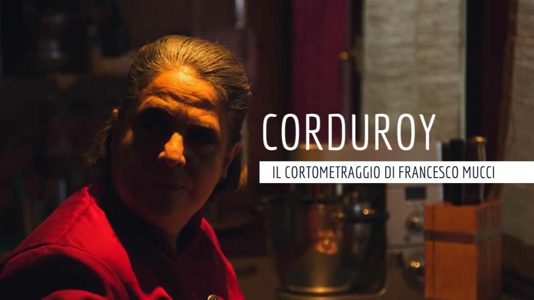 Corduroy, il cortometraggio di Francesco Mucci