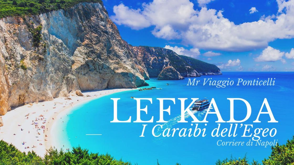 #sponsored by MrViaggio Ponticelli: Lefkada, li caraibi dell'Egeo !
