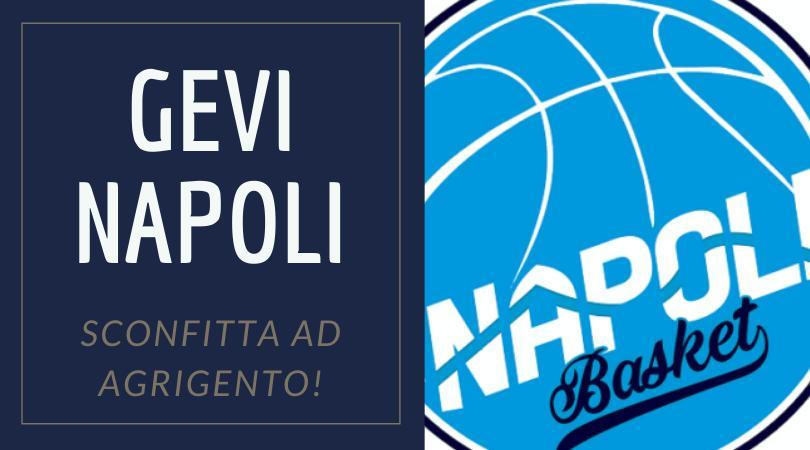 Sport, Basket: la Gevi Napoli perde ad Agrigento!