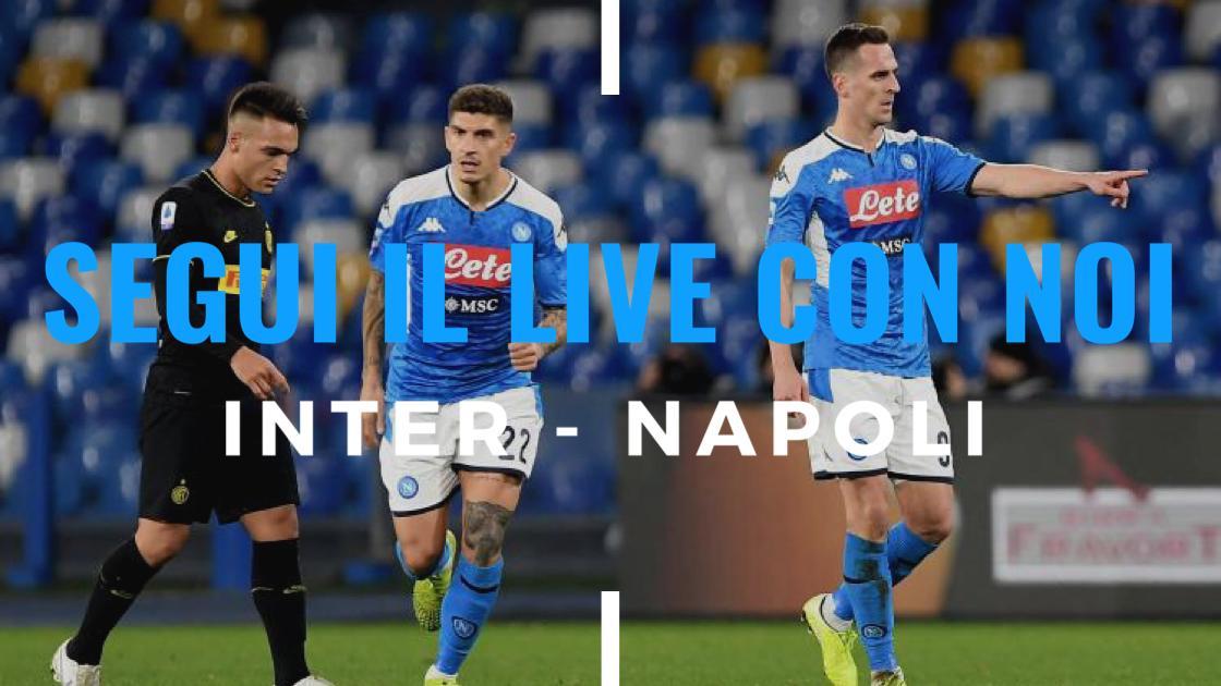 Live Coppa Italia 2019/20: Inter-Napoli 0-1, i partenopei vincono la semifinale d'andata!