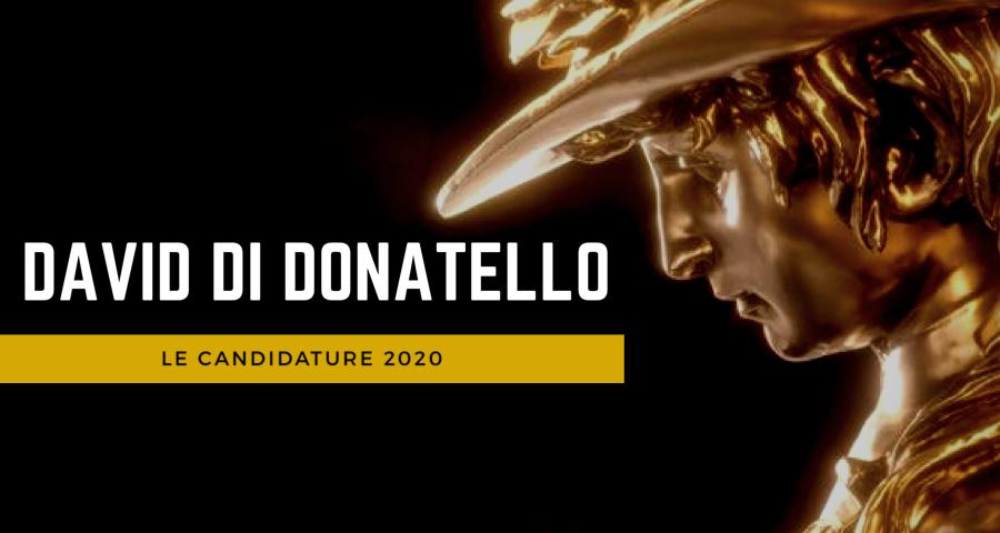 Arte&Cultura: le nomination dei David Donatello 2020!