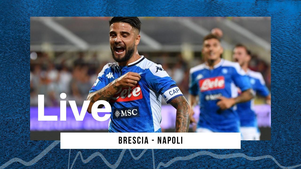 Live Serie A 2019/20: Brescia-Napoli 1-2, i partenopei vincono anche al Rigamonti!