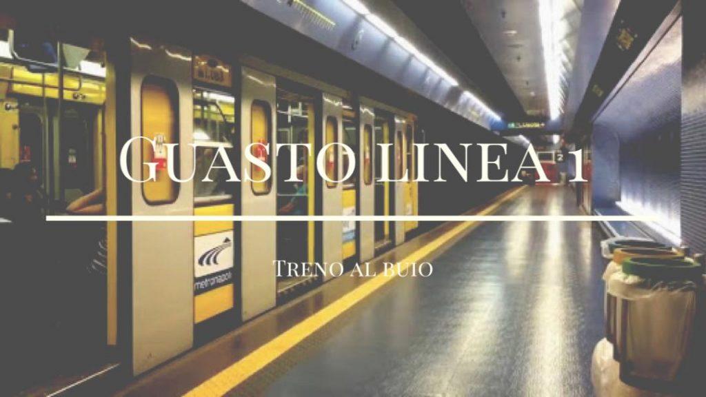 Guasto linea 1