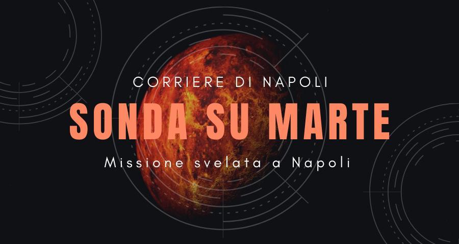 Sonda su Marte, missione svelata a Napoli