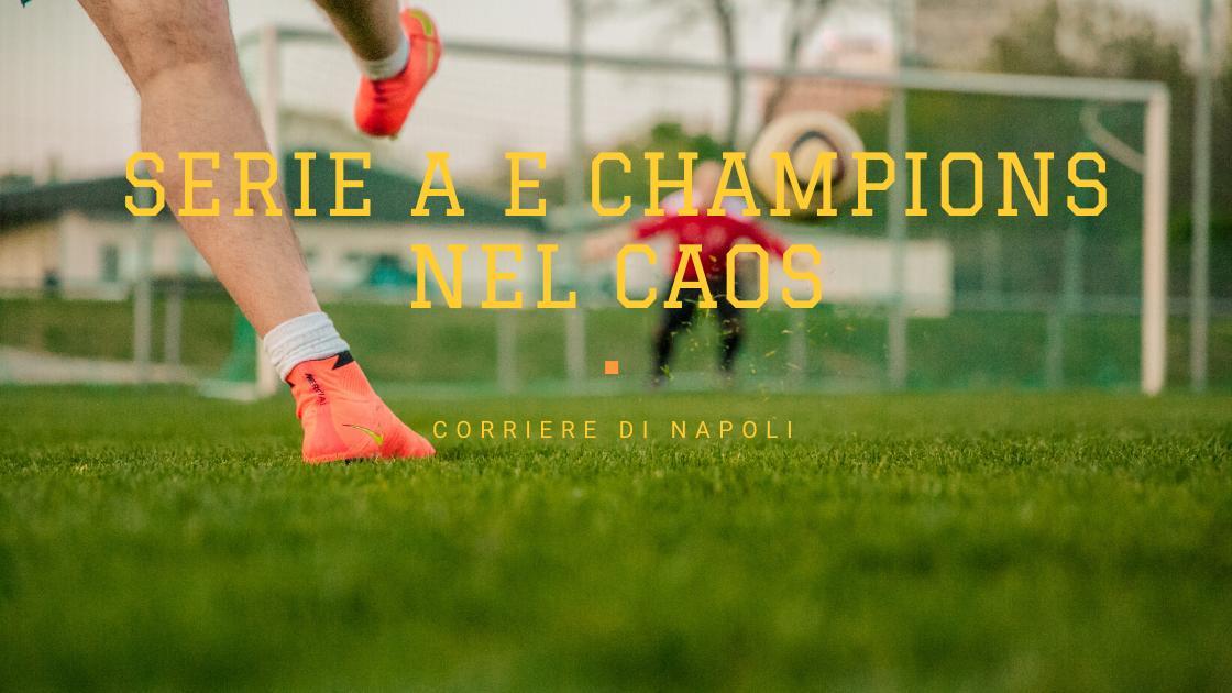 Calcio, Coronavirus: Serie A e Champions sempre più a rischio