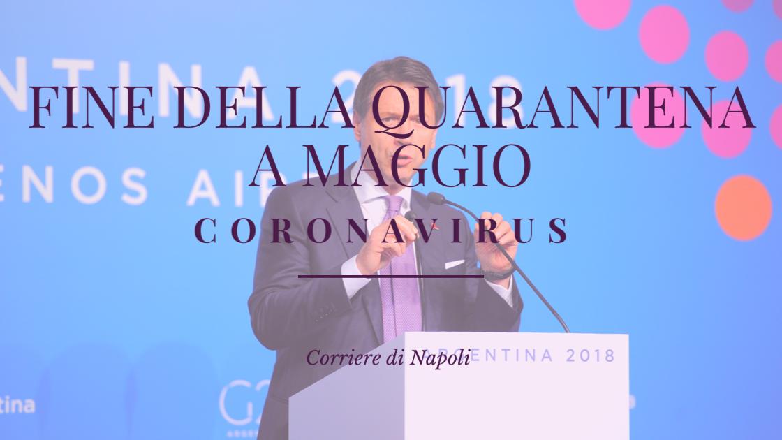 Coronavirus: fine della quarantena a maggio?