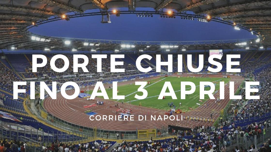 Calcio, Serie A 2019/20: Ufficiale, porte chiuse fino al 3 Aprile