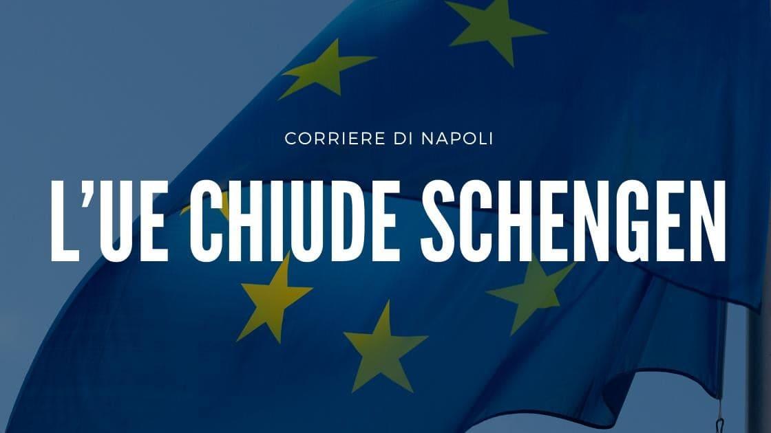 Blocco UE, chiuse le frontiere esterne di Schengen