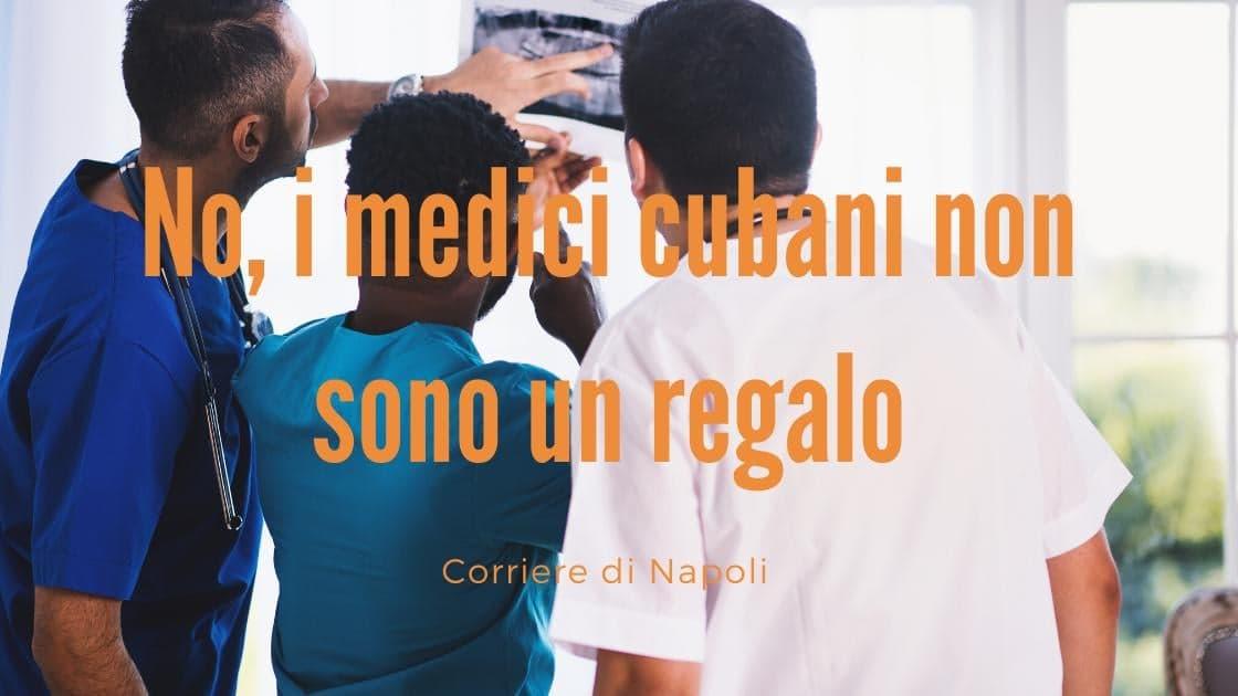 #sbufaledoc: No, i medici cubani non sono un regalo