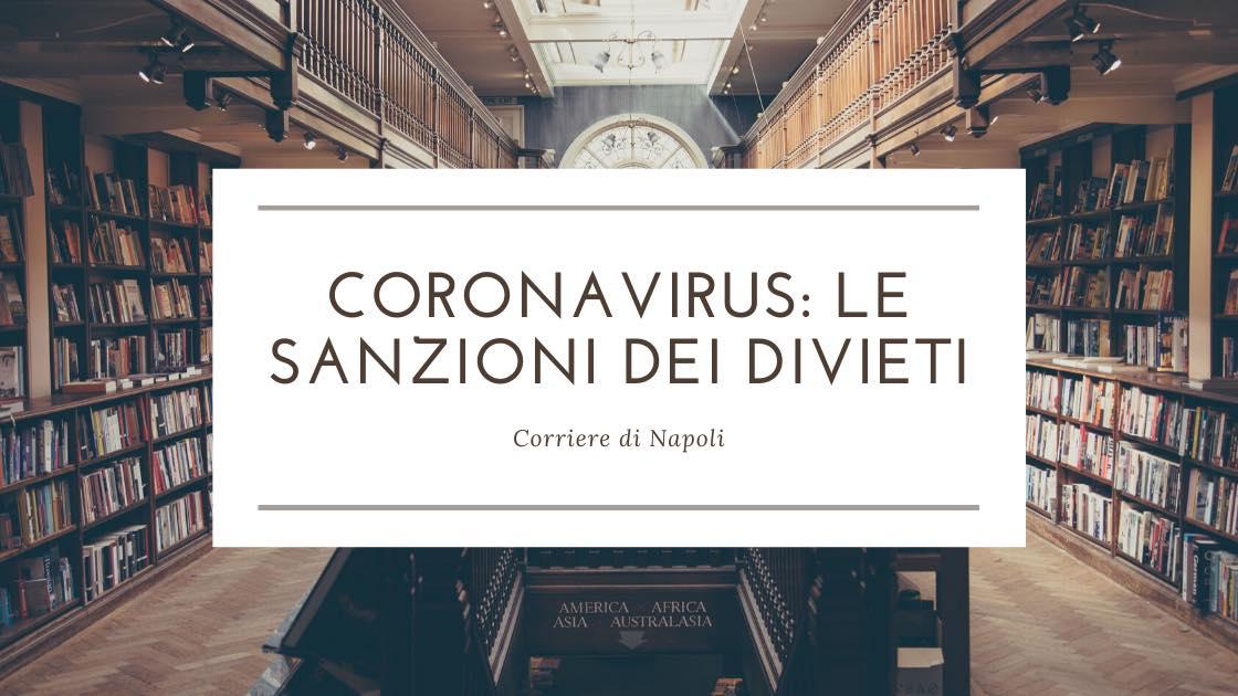 Coronavirus: aspre sanzioni per chi viola i decreti