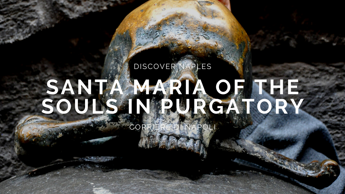 Discover Naples, Santa Maria of the Souls in Purgatory