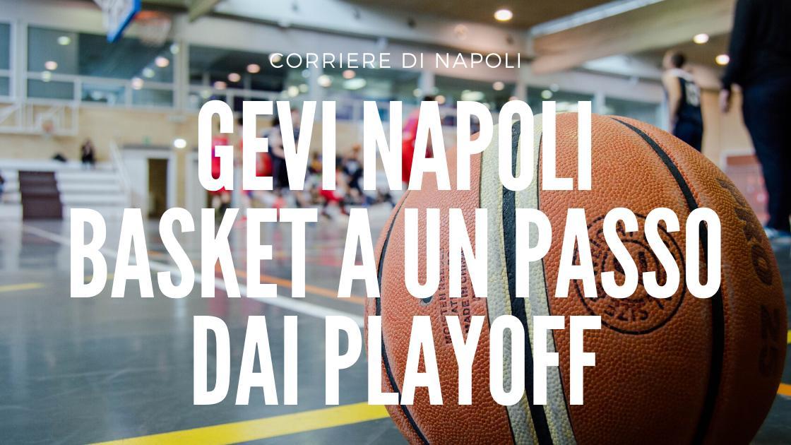 Sport, Basket: Gevi Napoli a un passo dai playoff