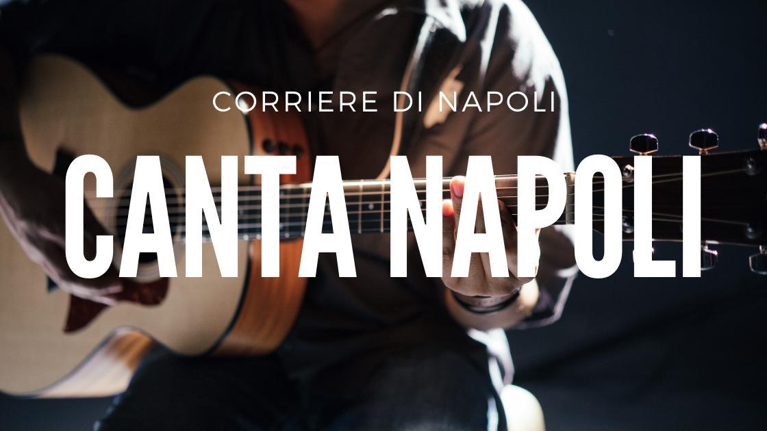 Musica, CantaNapoli: la canzone napoletana