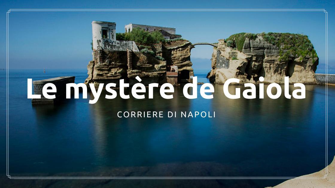 Discover Naples, Le mystère de la Gaiola