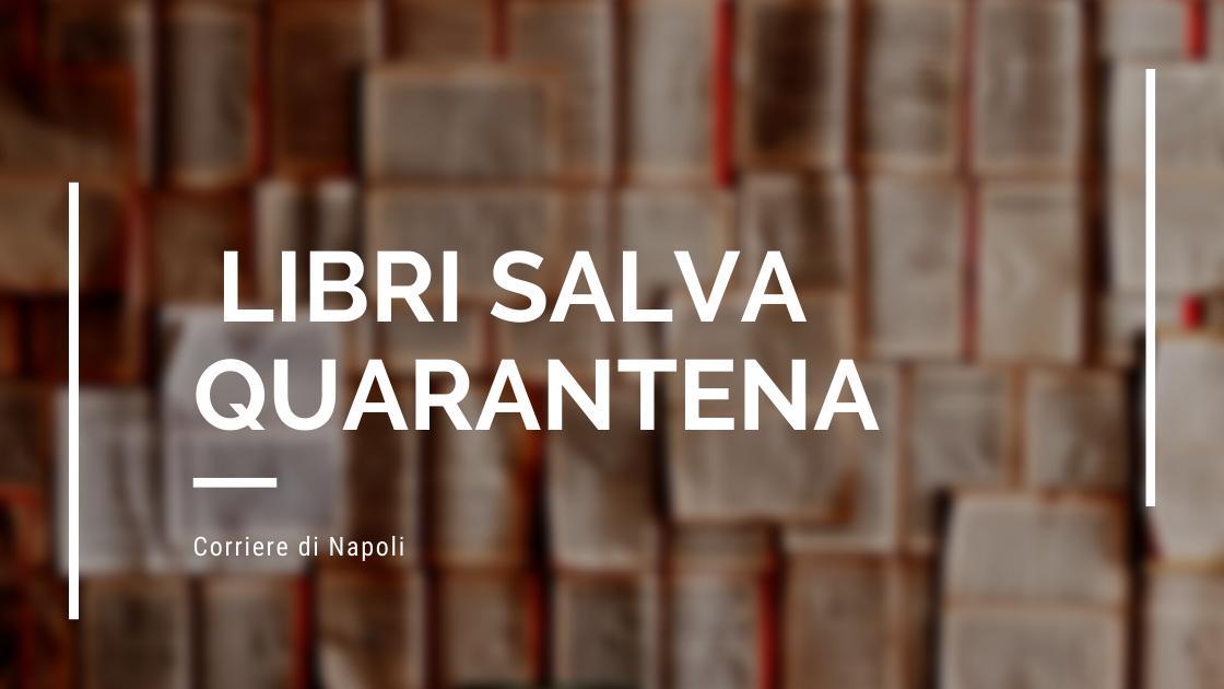 Arte&Cultura, Letture salva quarantena