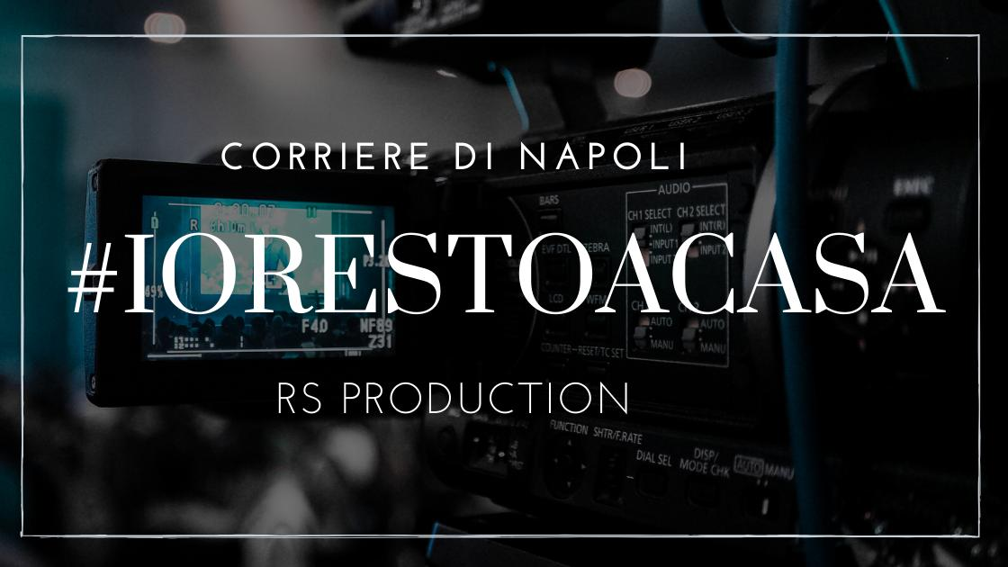 #vivinapoli: RS Production #restaacasa