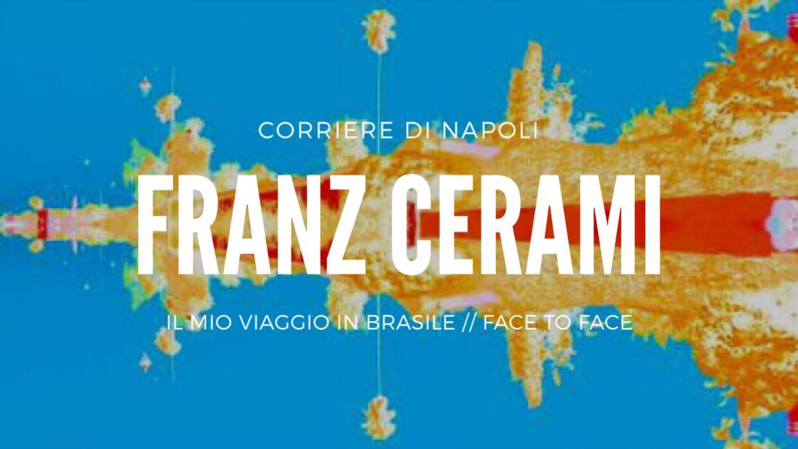 FaceToFace: Franz Cerami e il viaggio in Brasile