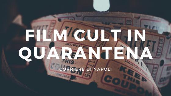 #AroundtheCulture: Film cult in quarantena!
