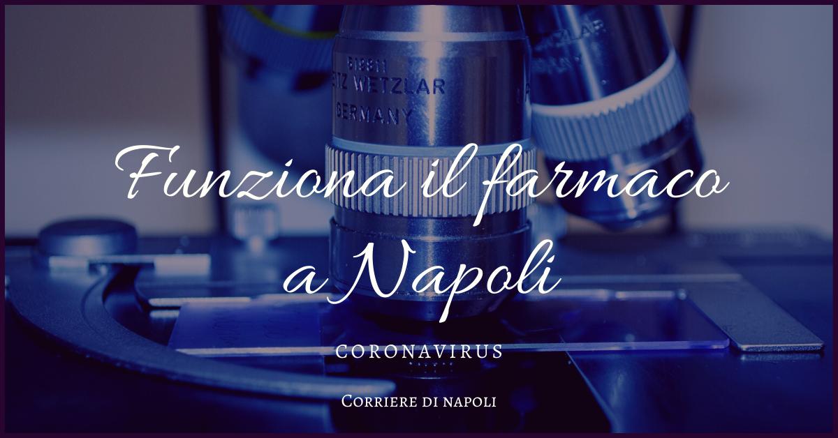 Coronavirus: a Napoli funziona il farmaco anti-virus