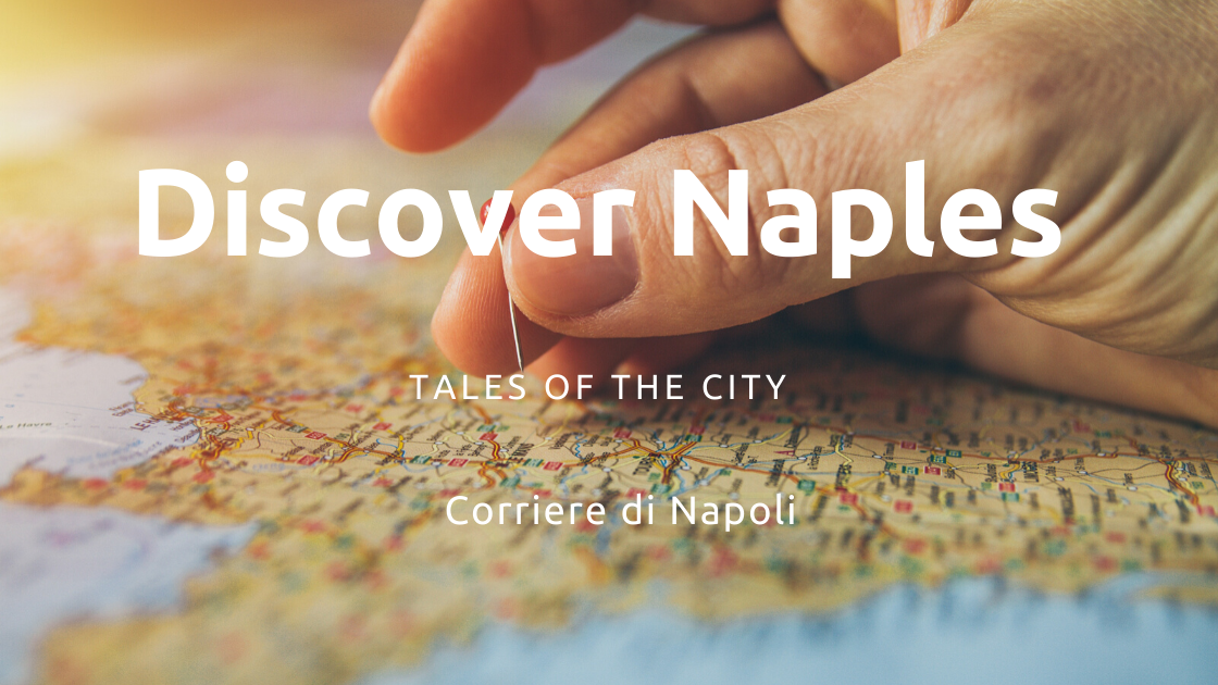 Discover Naples, Tales of the city