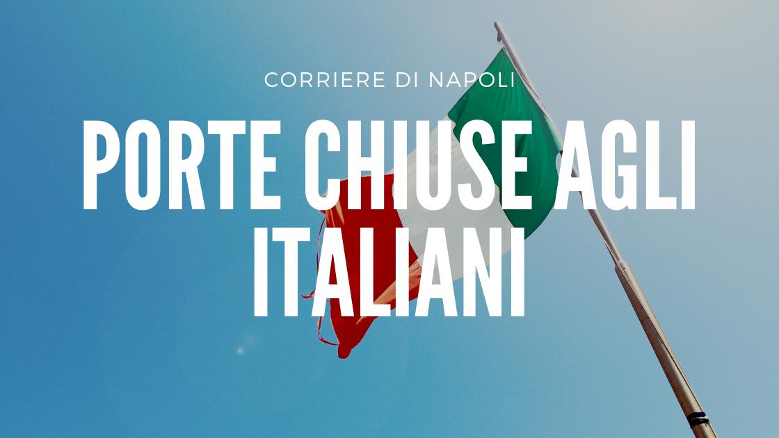 Coronavirus: porte chiuse agli italiani