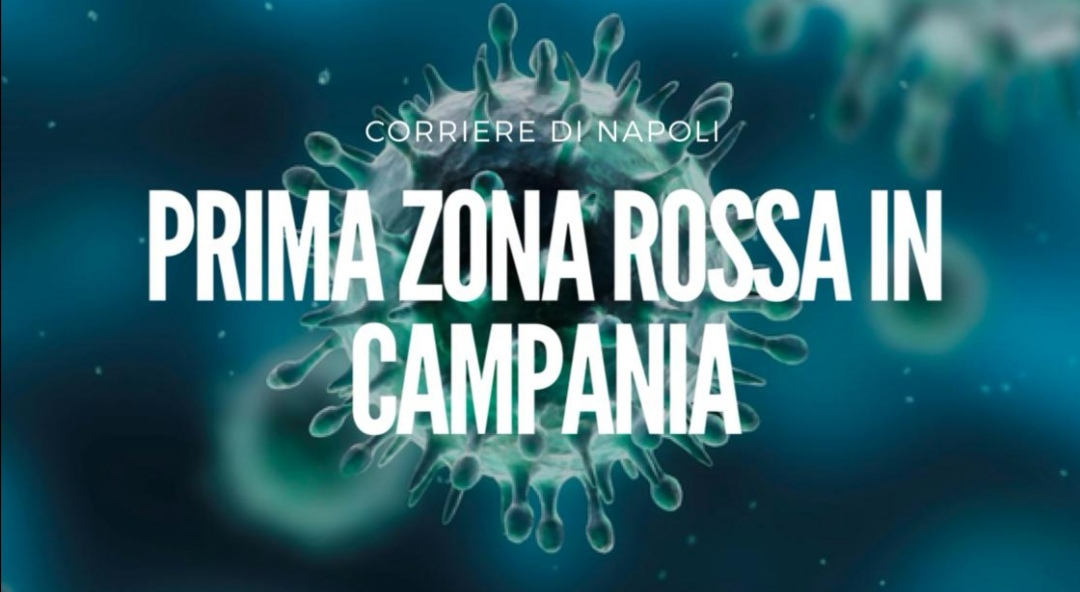 Coronavirus: prima zona rossa in Campania