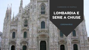 Coronavirus, Lombardia e Serie A chiuse