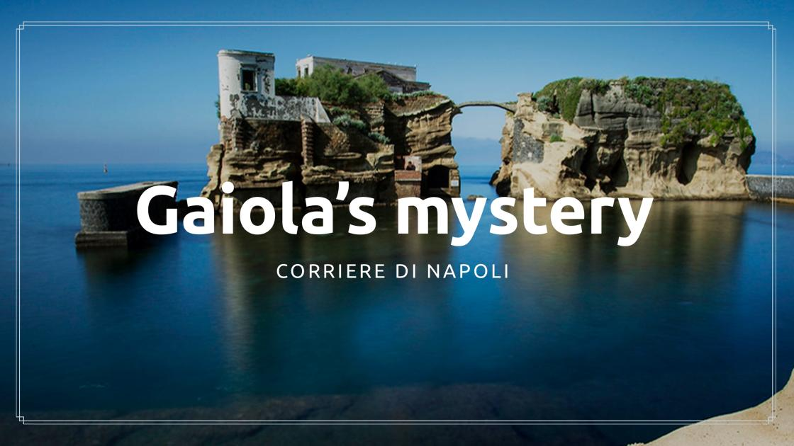 Discover Naples, The mistery of Gaiola island