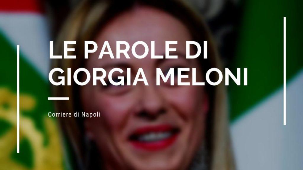 Politica: riflettiamo sulle parole di Giorgia Meloni