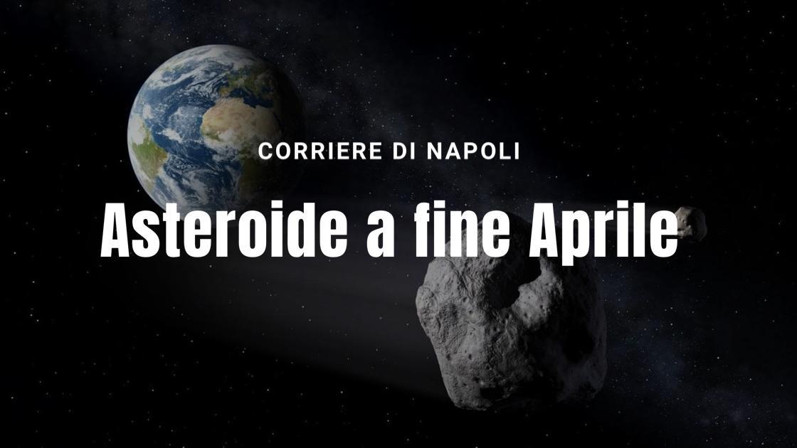 Scienza, #astropartenopeo: grosso asteroide a fine Aprile!
