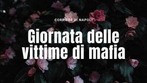 Giornata delle vittime di mafia: ricordiamo, ma restando a casa